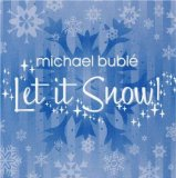 Let It Snow! Let It Snow! Let It Snow! sheet music by Michael Buble