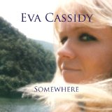 Somewhere sheet music by Eva Cassidy