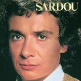 Je Vole sheet music by Michel Sardou