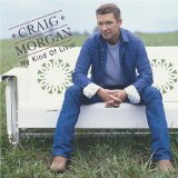 I Got You sheet music by Craig Morgan