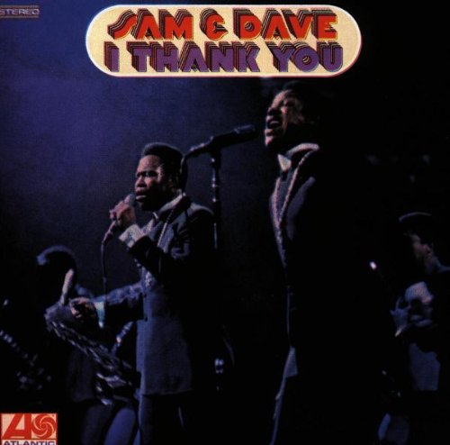 Sam & Dave I Thank You cover art