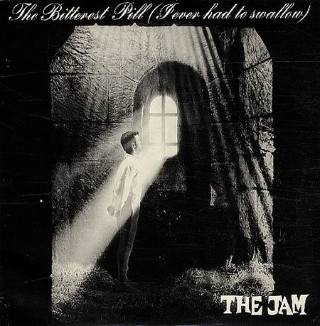 The Jam The Bitterest Pill (I Ever Had To Swallow) cover art