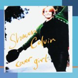 Shawn Colvin:(Looking For) The Heart Of Saturday Night