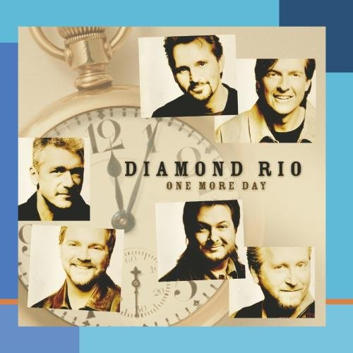 Diamond Rio One More Day (With You) cover art