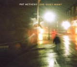 One Quiet Night sheet music by Pat Metheny