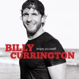 Billy Currington:Let Me Down Easy