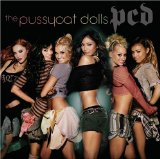 Pussycat Dolls:I Don't Need A Man