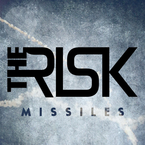 The Risk Missiles cover art