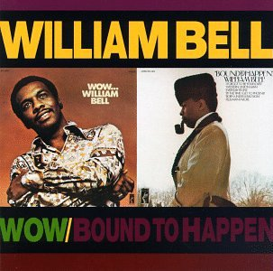 William Bell I Forgot To Be Your Lover cover art