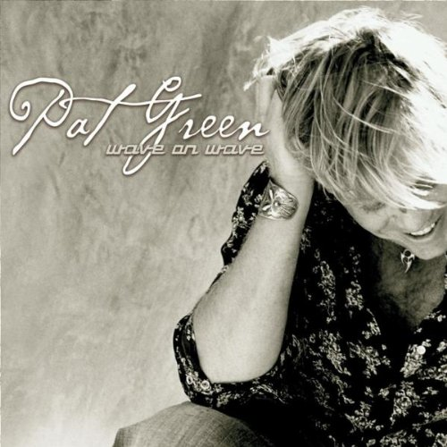 Pat Green Wave On Wave cover art