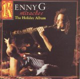 Kenny G:Miracles