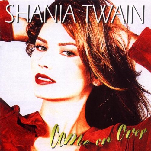 Shania Twain Come On Over cover art