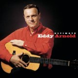 Eddy Arnold: The Tip Of My Fingers