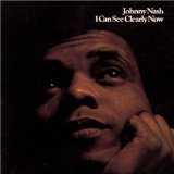 I Can See Clearly Now sheet music by Johnny Nash