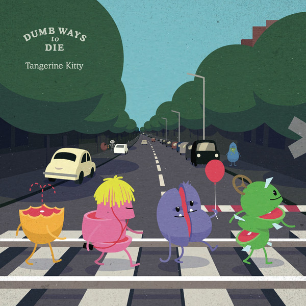 Tangerine Kitty Dumb Ways To Die cover art