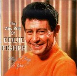 Anema E Core (With All My Heart And Soul) sheet music by Eddie Fisher