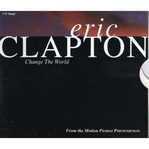 Eric Clapton Change The World (arr. Mac Huff) cover art
