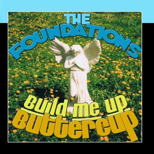 The Foundations Build Me Up, Buttercup cover art