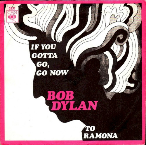 If You Gotta Go, Go Now sheet music by Bob Dylan
