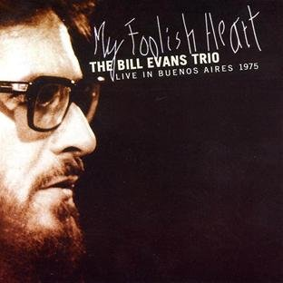 Bill Evans My Foolish Heart cover art