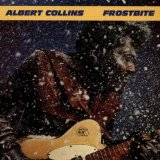 Albert Collins:If You Love Me Like You Say