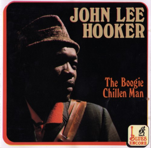 Boogie Chillen sheet music by John Lee Hooker