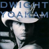 Dwight Yoakam:You're The One
