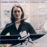 Not The Tremblin' Kind sheet music by Laura Cantrell