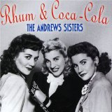 Rum And Coca-Cola sheet music by The Andrews Sisters
