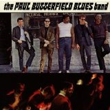 The Paul Butterfield Blues Band:Born In Chicago