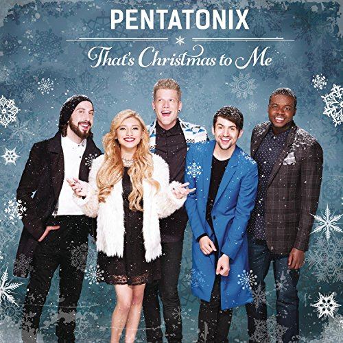 Pentatonix That's Christmas To Me cover art