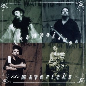 The Mavericks Dance The Night Away cover art
