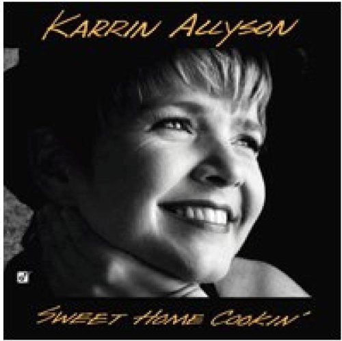 Karrin Allyson Sweet Home Cookin' Man cover art