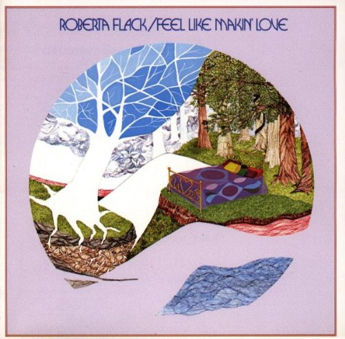 Roberta Flack Feel Like Makin' Love cover art