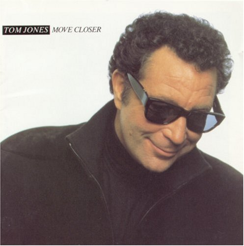 Tom Jones Move Closer cover art