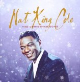 Nat King Cole:The Christmas Song (Chestnuts Roasting On An Open Fire)