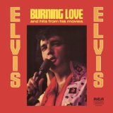 Burning Love sheet music by Elvis Presley
