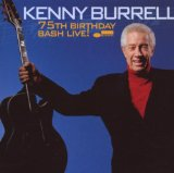 Kenny Burrell:I'll Close My Eyes