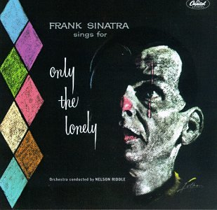 Frank Sinatra Only The Lonely cover art
