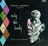Only The Lonely sheet music by Frank Sinatra