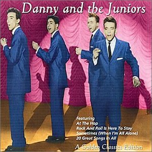 Danny & The Juniors At The Hop cover art