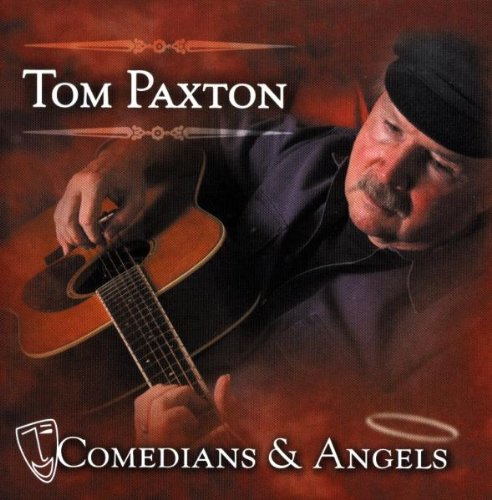 Tom Paxton Comedians And Angels cover art
