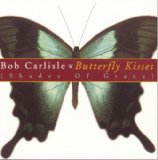 Butterfly Kisses sheet music by Bob Carlisle