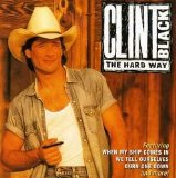 Clint Black:We Tell Ourselves