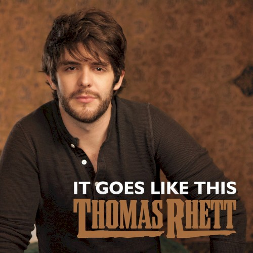 It Goes Like This sheet music by Thomas Rhett