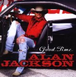 Good Time sheet music by Alan Jackson