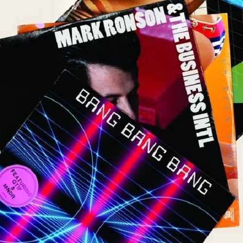 Mark Ronson & The Business Intl. Bang Bang Bang cover art