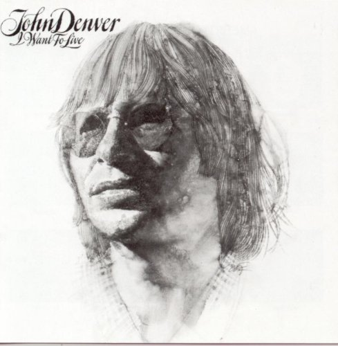 John Denver I Want To Live cover art