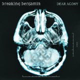 Breaking Benjamin:Dear Agony