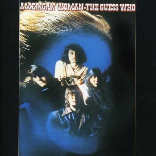 The Guess Who American Woman cover art
